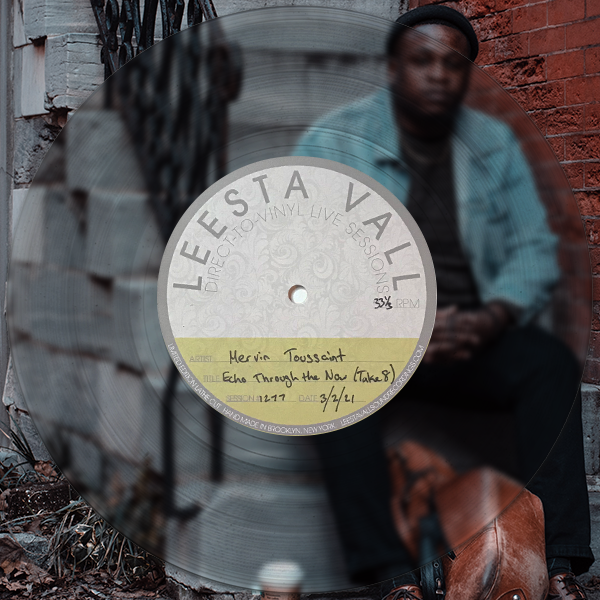 Direct-to-Vinyl Live Session #1277: Mervin Toussaint