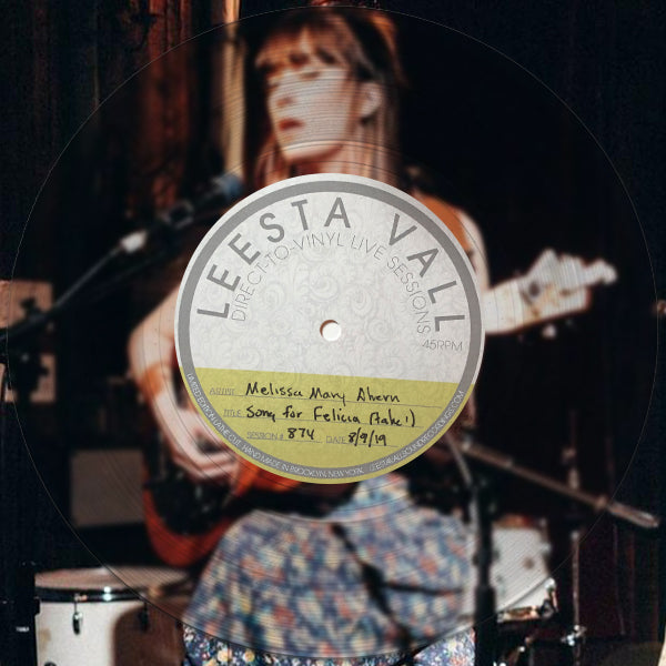 Direct-To-Vinyl Live Session #0874: Melissa Mary Ahern