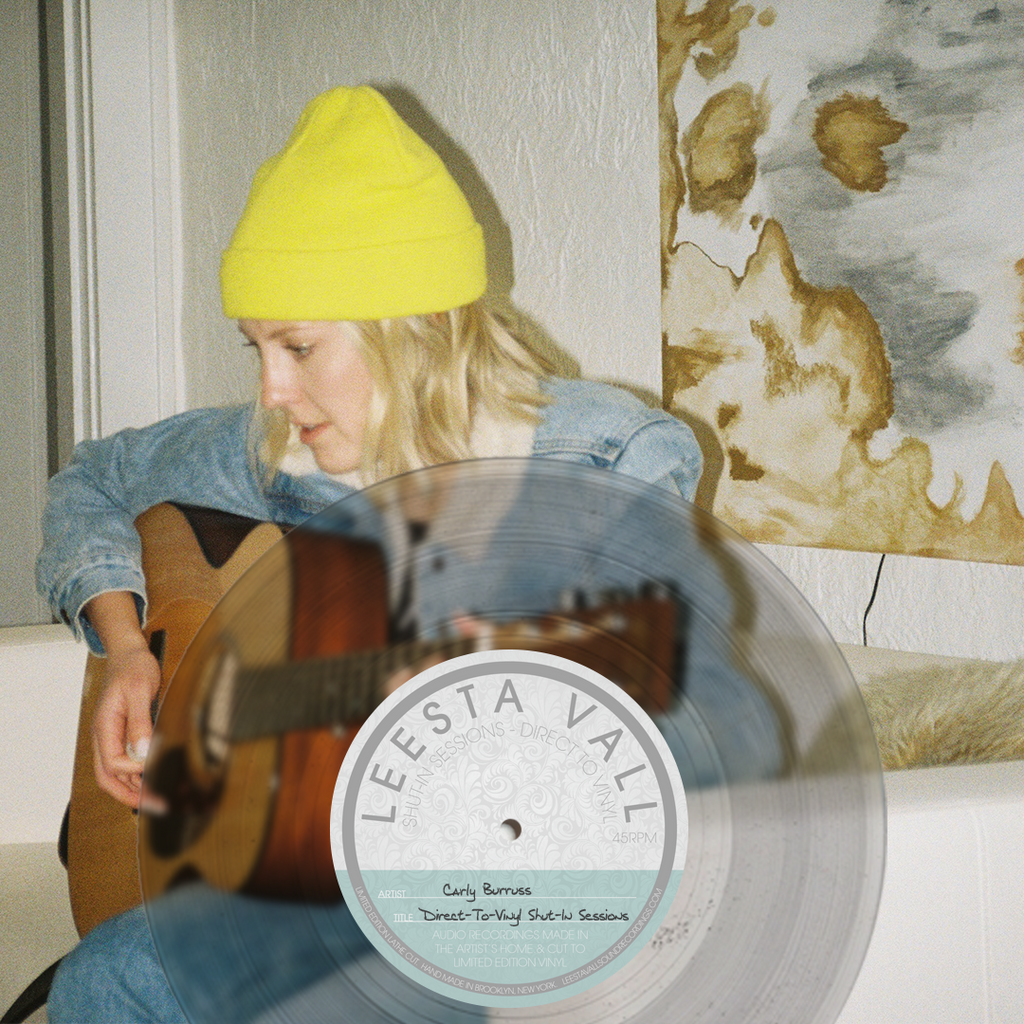 Direct-To-Vinyl Shut-In Session Preorder: Carly Burruss