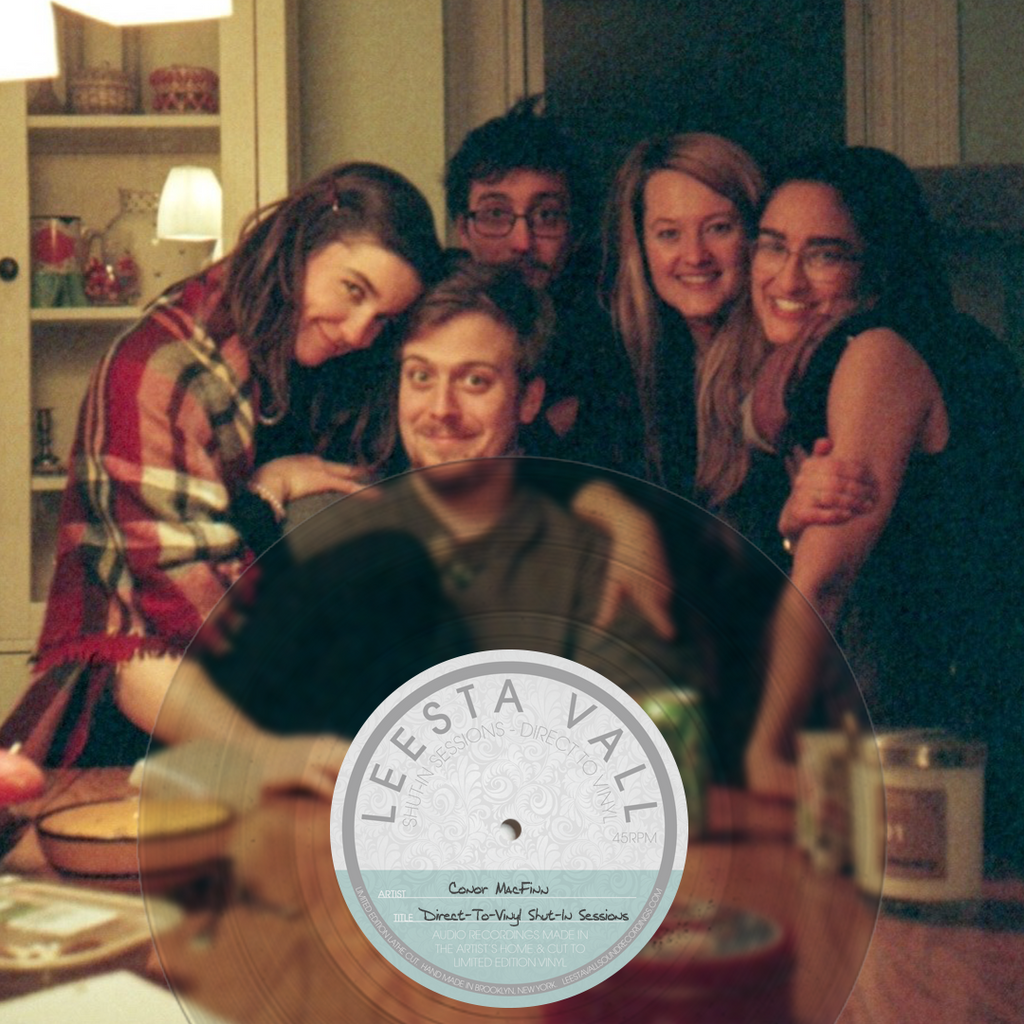 Direct-To-Vinyl Shut-In Session Preorder: Conor MacFinn