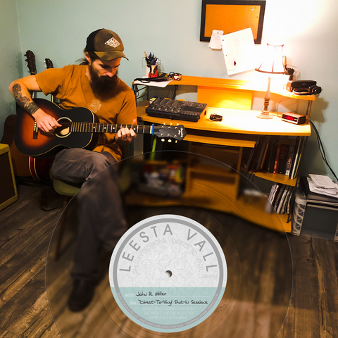 Direct-To-Vinyl Shut-In Session Preorder: John R. Miller