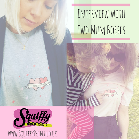 #SquiffyMum : Interviews with Two Mum Bosses