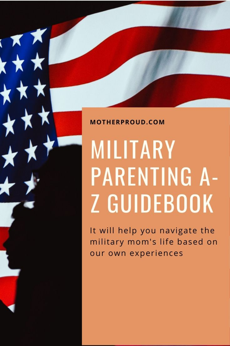 Military Mom Parenting A-Z Guide