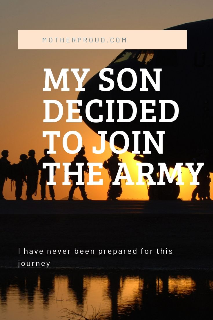 My Son Joined The Army