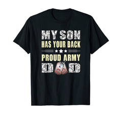 Son Has Your Back Proud Army Dad T-shirts