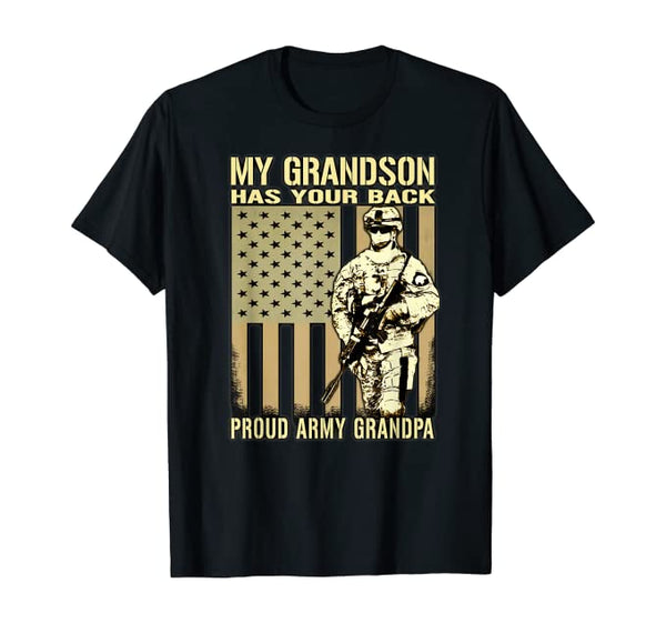Grandson Your Back Army Grandpa T-shirts