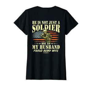 Not Just A Soldier Proud Army Wife T-shirts