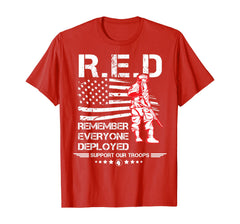 Remember Everyone Deployed Support T-shirts