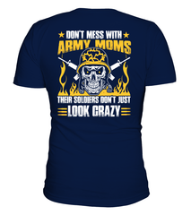 Don't Mess With Army Mom T-shirts