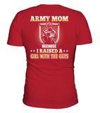 Army Mom Raised A Girl With The Guts T-shirts