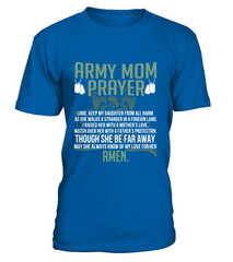 Army Mom Prayer Daughter T-shirts