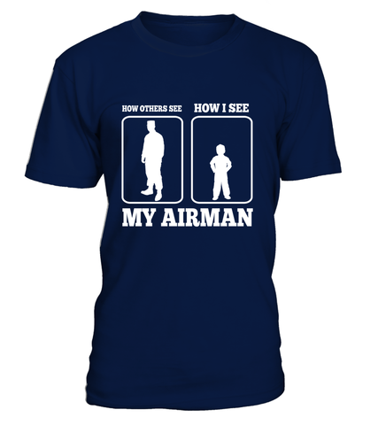 Air Force Mom How I See T-shirts