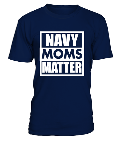 Navy Moms Matter T-shirts