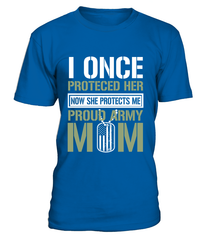 Army Mom Protects Daughter T-shirts