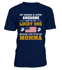 Marine Mom Lucky One T-shirts