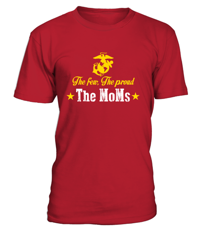 Marine Moms The Few Proud T-shirts