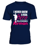 Air Force Mom Never Knew Until T-shirts - MotherProud