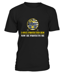 Army Mom Once Protected T-shirts