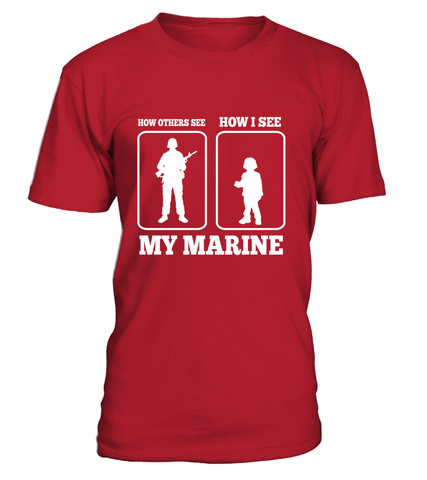 Marine Mom How I See T-shirts