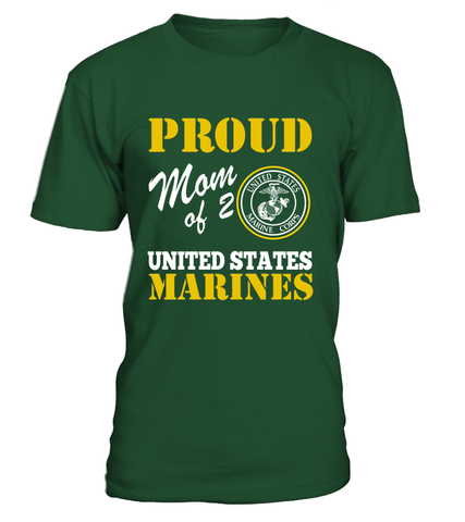 Proud Mom Of 2 US Marines T-shirts