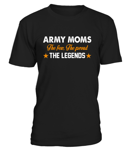 Army Mom The Few The Proud The Legend