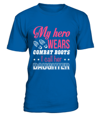 Military Mom Hero Combat Boots Daughter T-shirts