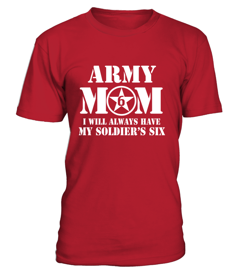 Army Mom Has Your Six T-shirts - MotherProud