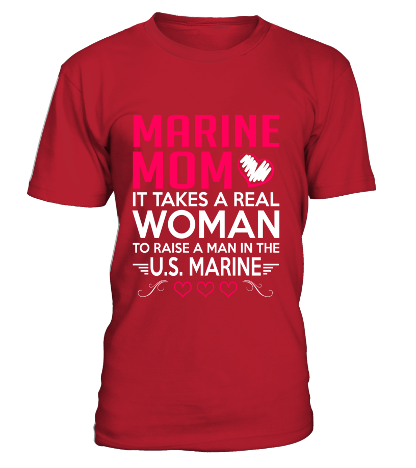 Marine Mom It Takes T-shirts