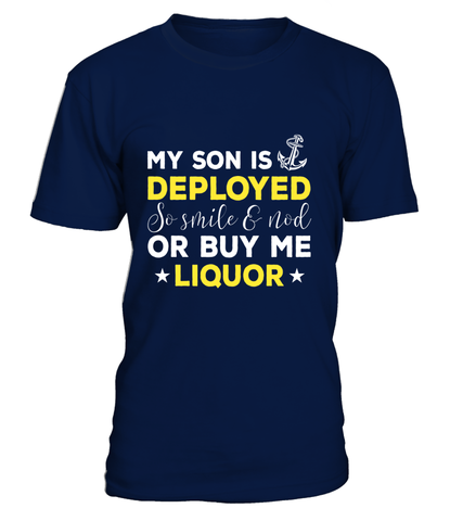 Navy Mom Buy Me Liquor T-shirts