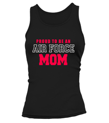Proud To Be Air Force Mom T-shirts