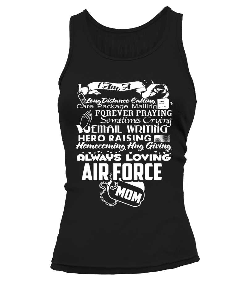 Air Force Mom Always Loving T-shirts - MotherProud