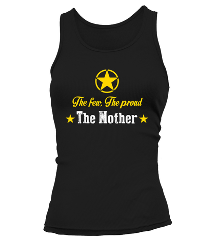 Army Mom The Few Proud T-shirts