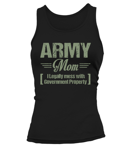 Army Mom Legally Mess T-shirts