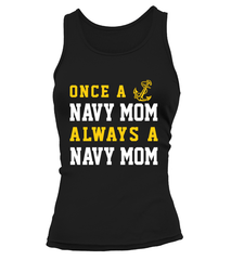 Navy Mom Once Always T-shirts
