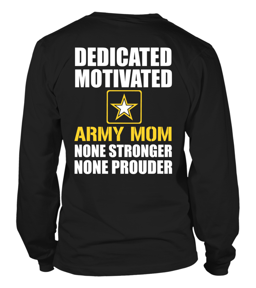Army Mom None Prouder T-shirts