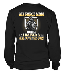 Air Force Mom Raised A Girl With The Guts T-shirts
