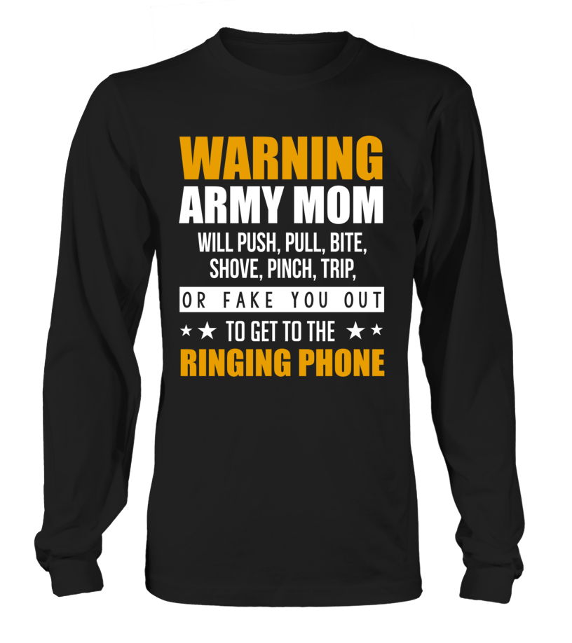 Army Mom Warning T-shirts