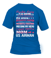 Crazy Air Force Mom Of A US Airman T-shirts