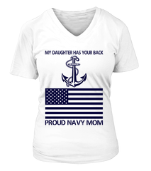 Navy Mom Daughter Has Your Back T-shirts