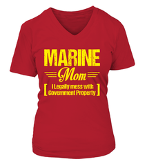 Marine Mom Legally Mess T-shirts