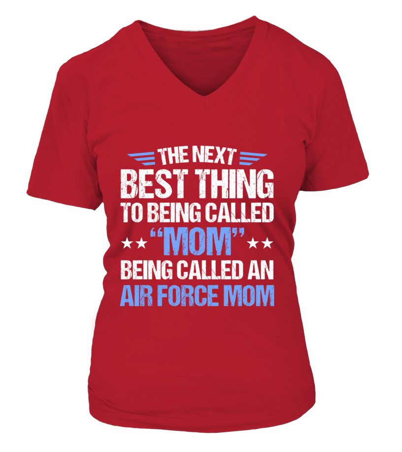 Air Force Mom Next Best Thing T-shirts - MotherProud