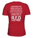 Wear Red Every Friday T-shirts