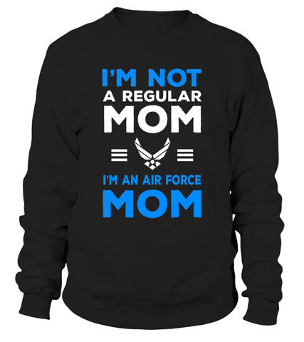 Air Force Not Regular Mom T-shirts - MotherProud