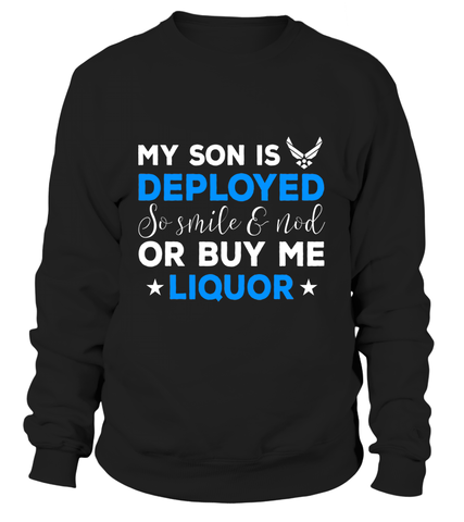 Air Force Mom Buy Me Liquor T-shirts - MotherProud