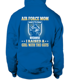 Air Force Mom Raised A Girl With The Guts T-shirts - MotherProud