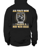 Air Force Mom Raised A Man T-shirts - MotherProud