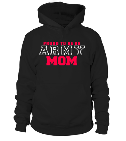 Proud To Be Army Mom T-shirts