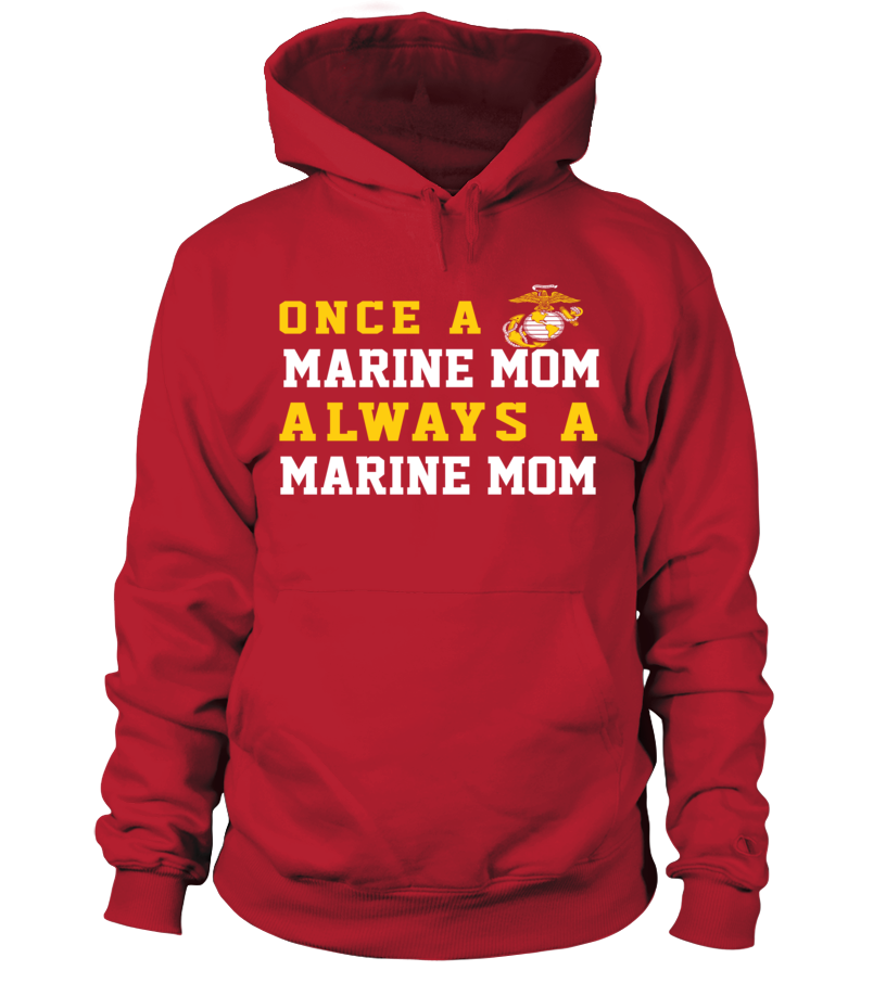 Marine Mom Once Always T-shirts