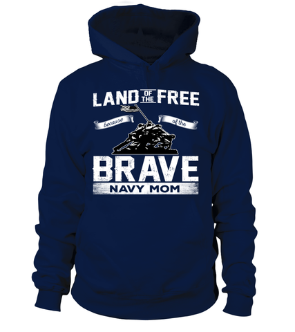 Navy Mom Land Of The Brave T-shirts