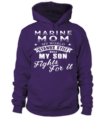 Marine Mom Fights For It T-shirts